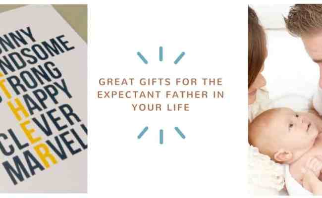 Great Gifts For The Expectant Father In Your Life