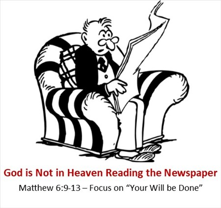 God is not in Heaven Reading the Newspaper