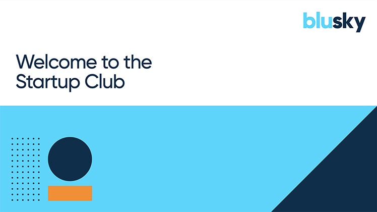 Join the Blu Sky Startup Club