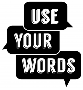 CA swag_Use Your Words