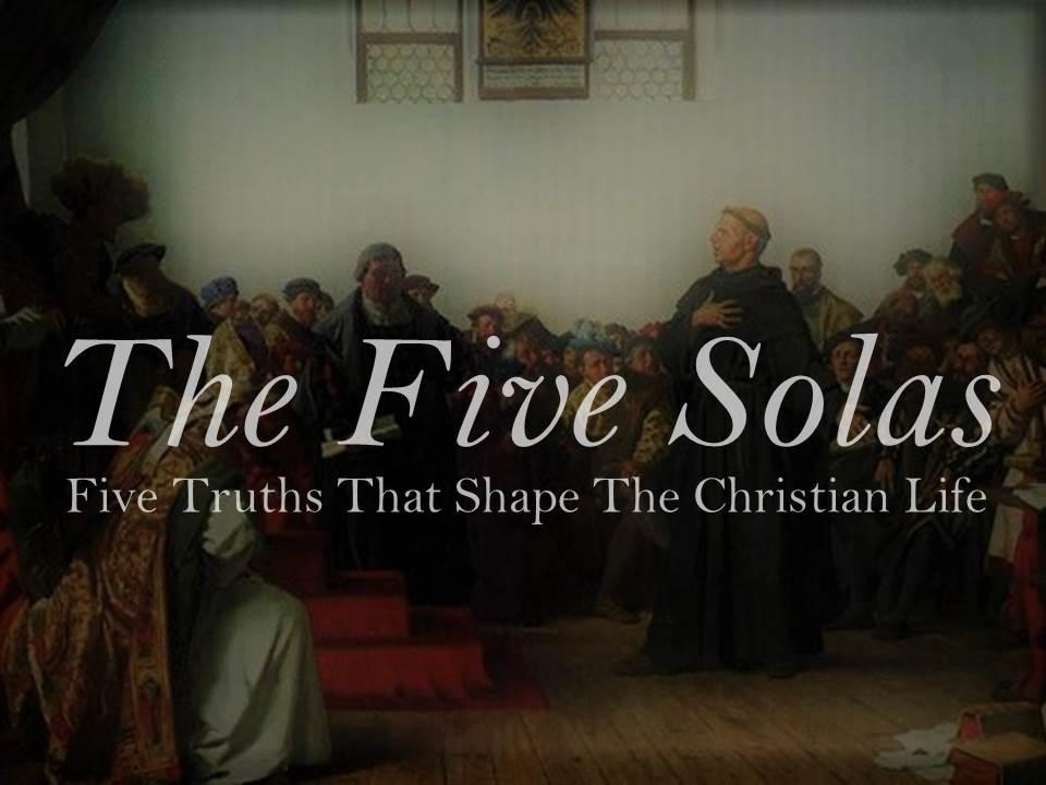 Five Solas Reformation