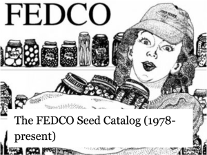 The FEDCO Seed Catalog (1978-present)