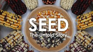 The New Commons Film Series: SEED: THE UNTOLD STORY (with Will Bonsall)