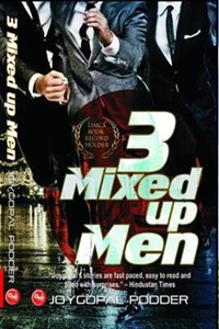3 Mixed-Up Men by Joygopal Podder