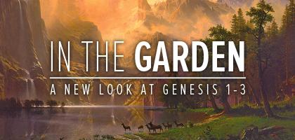 In The Garden, Part 2 – Creation