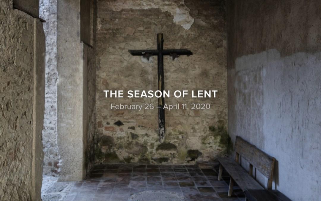 Lent 2020, Part 6