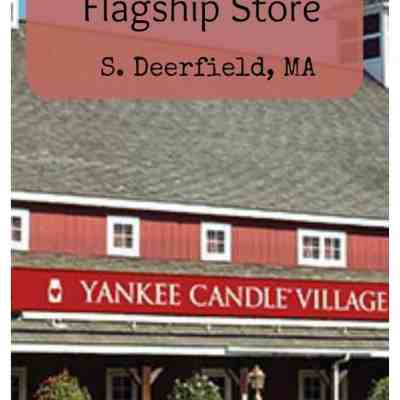 Yankee Candle Day Trip – So More than just Candles!