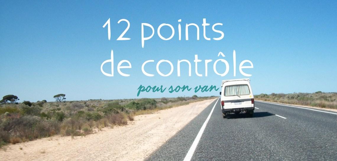 12 points de contrôle pour son van