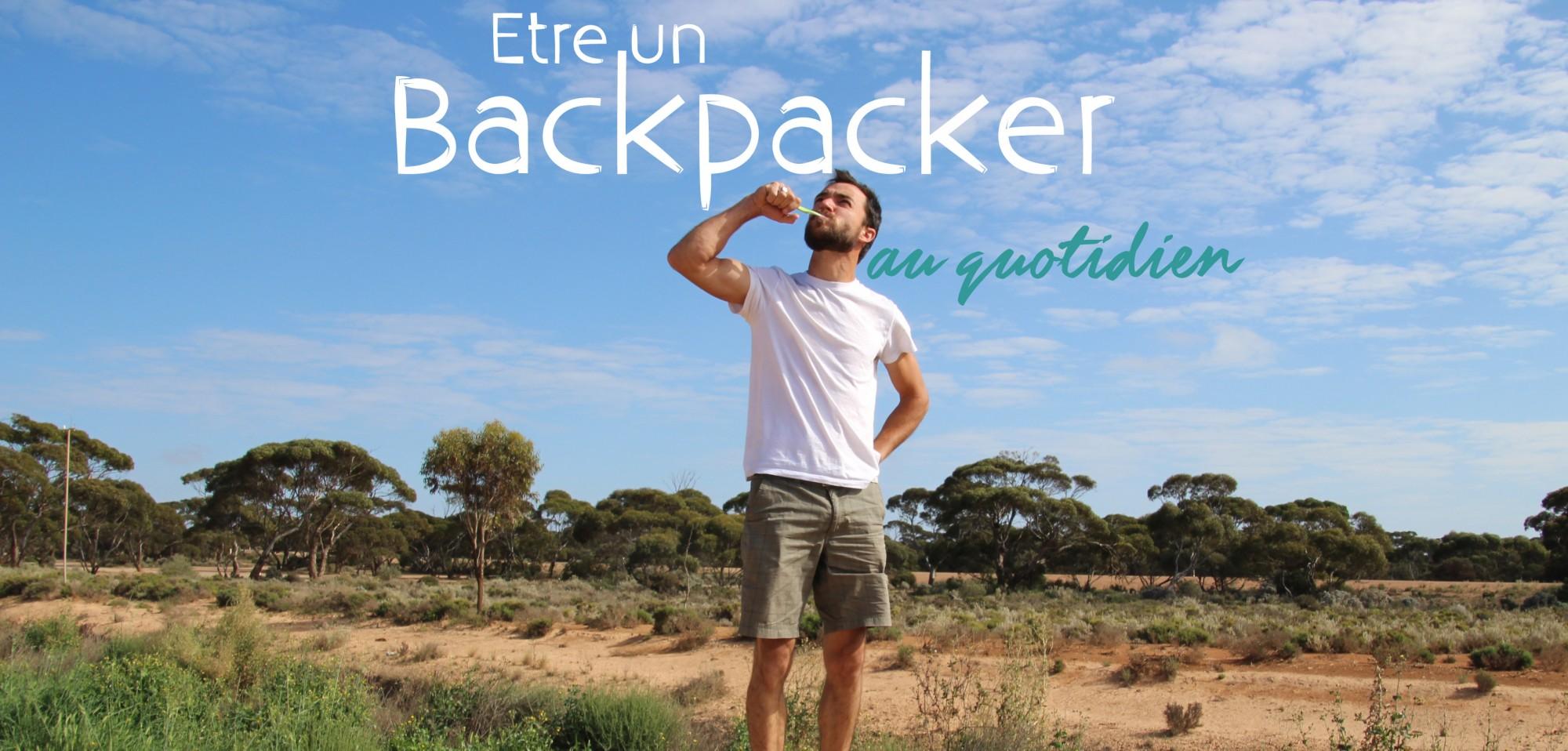 Le quotidien d'un backpacker en 10 photos