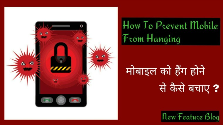 How to prevent mobile phone from hanging