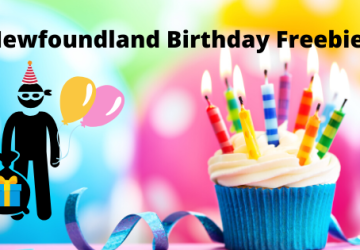 Newfoundland Birthday Freebies 2020
