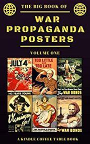 The Big Book of War Propaganda Posters