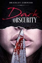 Dark Obscurity by Bradley Cornish