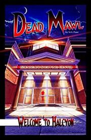Dead Mawl Series Book 1