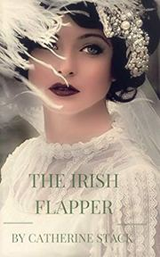 The Irish Flapper by Catherine Stack