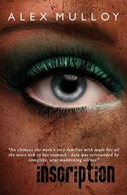 Inscription: A suspense novel of a different kind by Alex Mulloy