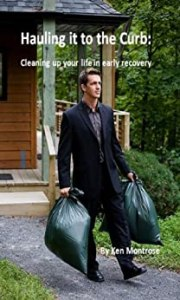 Cleaning up your life in early recovery
