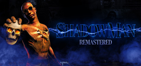 Shadow Man Remastered Download Free PC Game
