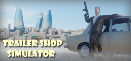 Trailer Shop Simulator Download Free PC Game Play Link