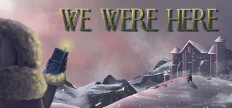 We Were Here Download Free PC Game Direct Link