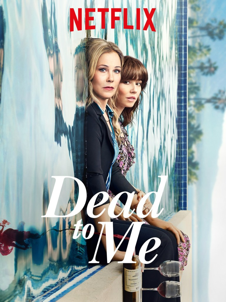 About Dead to Me TV Series