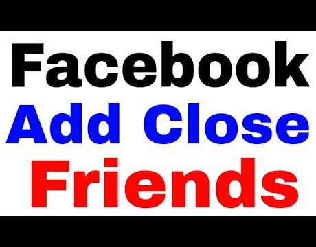 Close Friends On Facebook