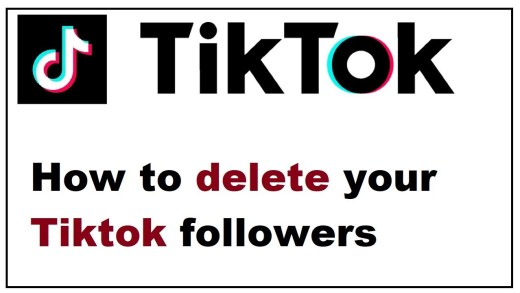 How To Remove Followers From Your Tiktok