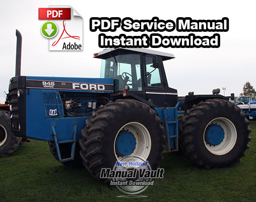 Ford 836, 846, 856, 876, 936, 946, 956, 976 Tractor Service Manual