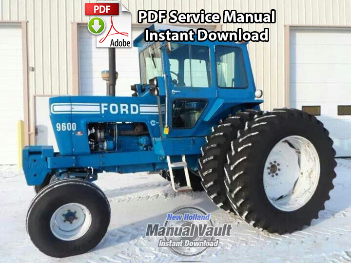 Ford 8000, 8600, 9000, 9600 Tractor Service Manual - Manual Vault on new holland belt diagram, new holland tractor engine, new holland tv145, new holland tractor remote control, new holland tractor 7740, new holland ts110 wiring-diagram, new holland tractor ford, new holland tractor attachments, new holland tractor battery, new holland tractor circuit breaker, new holland schematics, new holland tractors used, new holland ls180 service manual, new holland tractor ecu, new holland tractor steering, new holland tractor oil filter, new holland tractor lights, new holland tractor headlights, new holland tractor specifications, new holland tractor wheels,