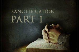 Sanctification-Part1