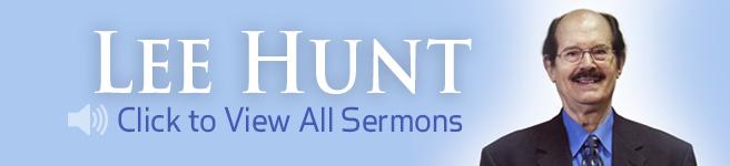 Lee Hunt Sermons