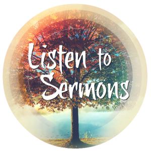 Listen to Sermons - Website (NEW)