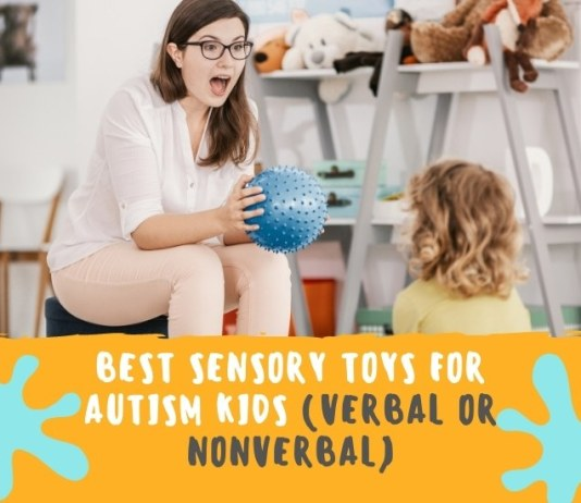 Best Sensory Toys for Autism Kids (Verbal or Nonverbal)