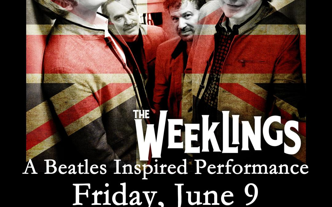 The Weeklings: A Beatles Inspired Performance Live at the New Hope Winery
