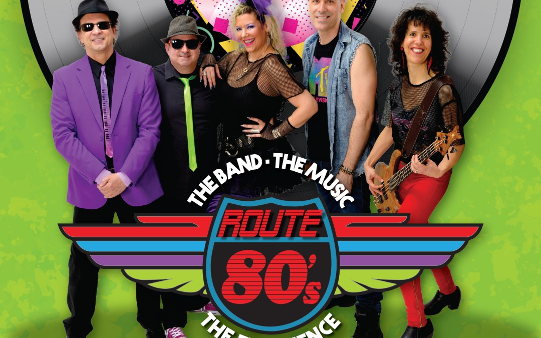 Route 80s – The Ultimate 80s Dance Party: Live at The New Hope Winery