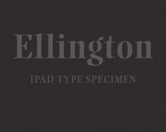 Ellington Type Specimen