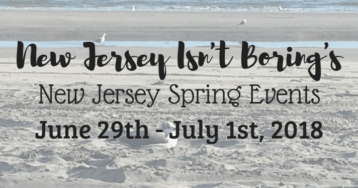 Top Ten New Jersey Events for June 29th - July 1st - New
