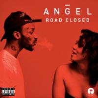 New Track: Road Closed - Angel