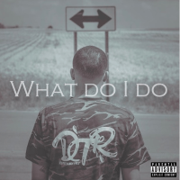 New Track: What Do I Do - Rayed R