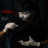 Song of the Day: Opera - Adilson Evora
