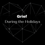 """black image with constelation web heart. Words in white """"Grief During the Holidays"""" with link to New Life Counseling Blog"""