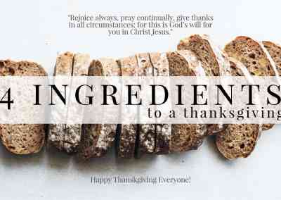 4 Ingredients to a Thanksgiving Life