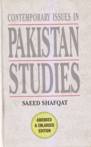 Contemporary Issues in Pakistan Studies Edited by Dr Saeed Shafqat