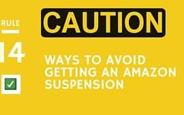 <center><b>14 Ways To Avoid Getting an Amazon Suspension</b></center>
