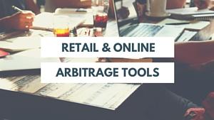 <center><b>14 Game Changing Retail &#038; Online Arbitrage Tools</b></center>