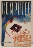 Computer: A History of the Information Machine 3rd Ed. by Martin Campbell-Kelly, William Aspray, Nathan Ensmenger and Jeffrey R. Yost