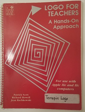 Logo for Teachers: A Hands on Approach by Patrick Sccott, Richard Howell and Jean Rachkowski