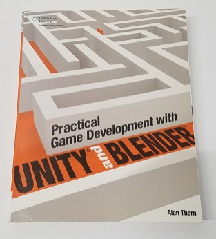 Practical game Development with Unity and Blender by Alan Thorn