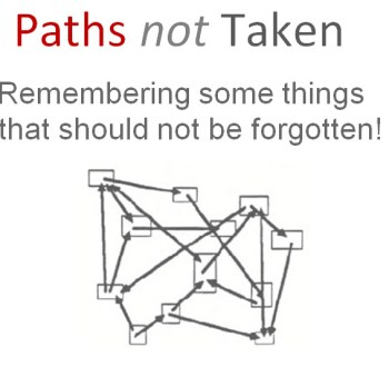 Paths not Taken