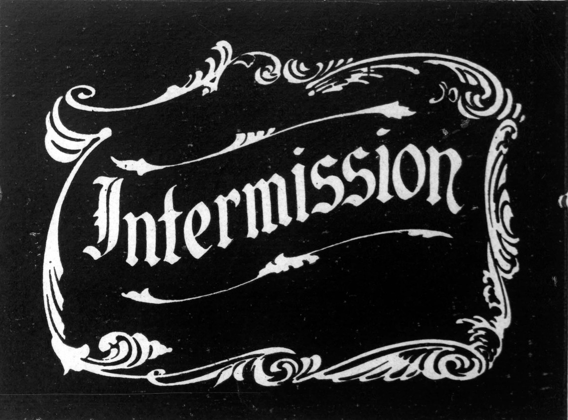 Intermission Title Card